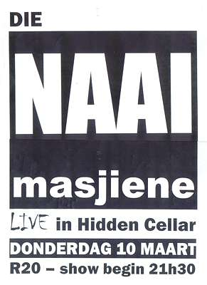 Poster for a live performance by Die Naaimasjiene.